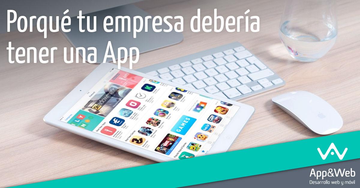 8 puntos por los que tu empresa debería tener una App