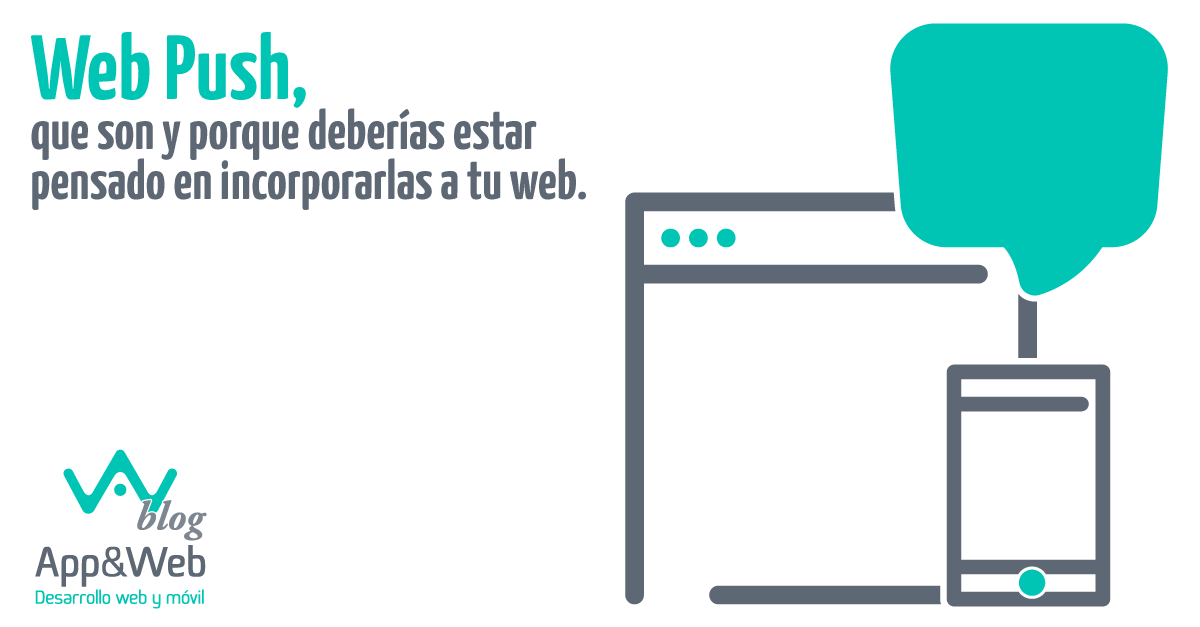 Web Push, que son y porque deberías estar pensado en incorporarlas a tu web.