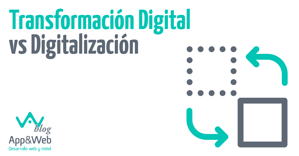 Transformación Digital vs Digitalización