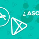 Qué es el ASO o App Store Optimization