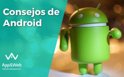 Consejos clave Android: Haz tu móvil más seguro