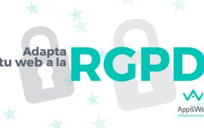 RGPD: ¿Cómo adaptar tu web al nuevo Reglamento General de Protección de Datos?