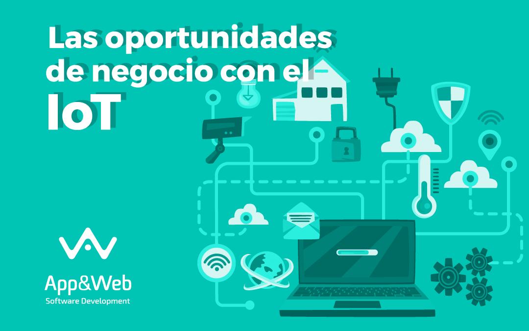 ¿Cuáles son las oportunidades de negocio con IoT?