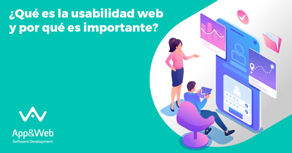 ¿Qué es la usabilidad web y por qué es importante?