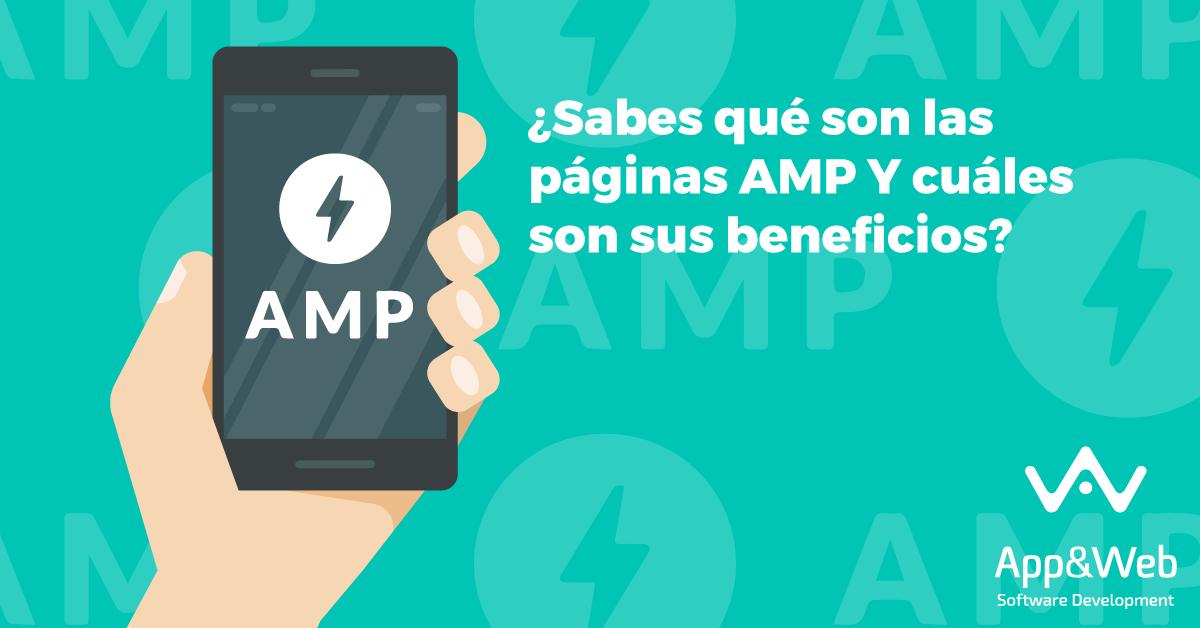 ¿Qué es una página AMP? ¿Cuáles son sus beneficios?