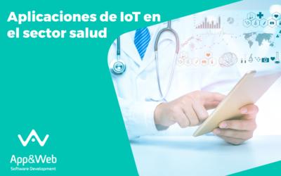 IoT en el sector salud: aplicaciones y beneficios