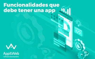 Funcionalidades que debe tener una app