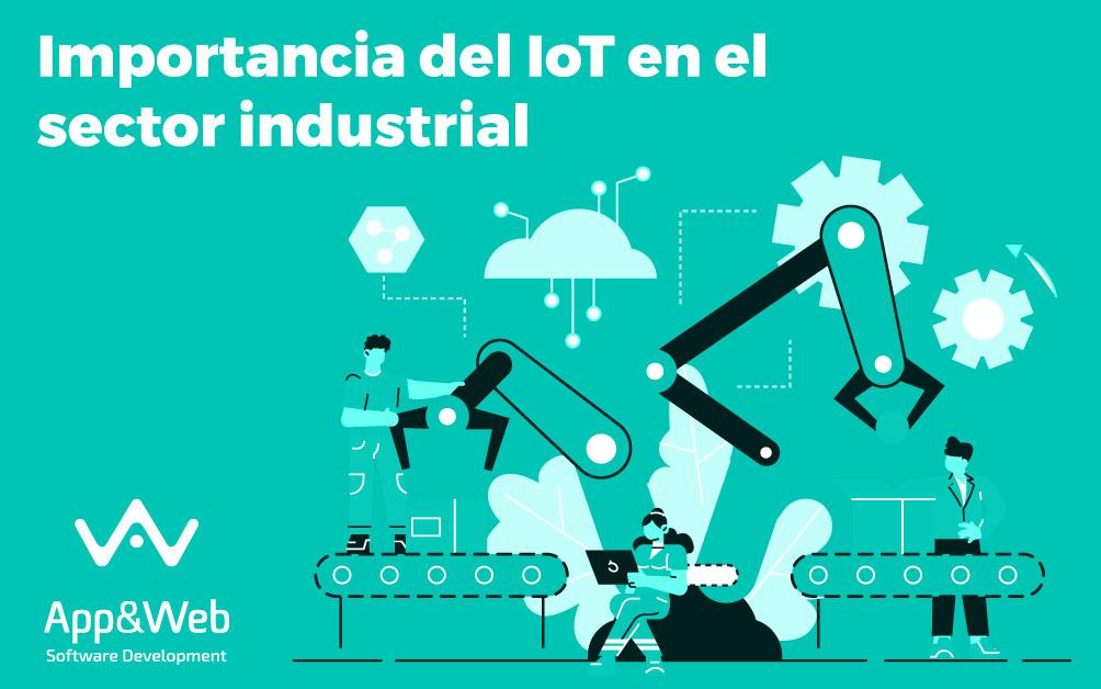 Importancia del IoT en el sector industrial