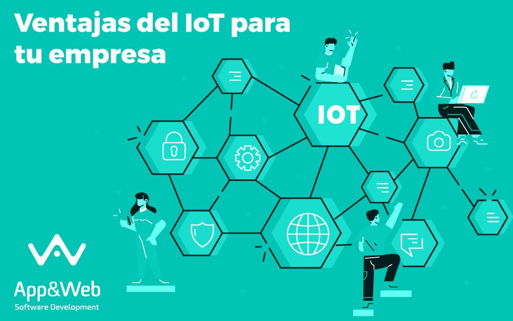 Ventajas del IoT para tu empresa