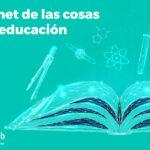 Internet de las cosas en la educación