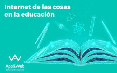 Internet de las cosas en la educación: aplicaciones y ventajas