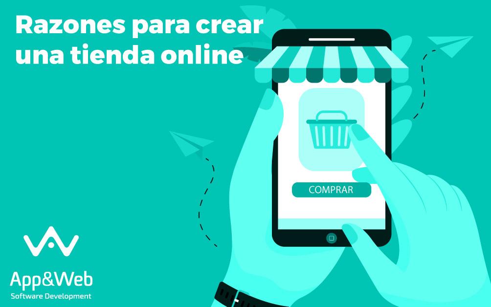 Razones para crear una tienda online