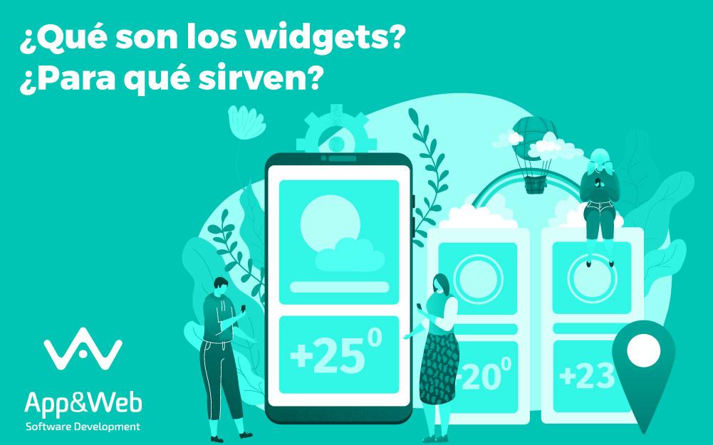 ¿Qué son y para qué sirven los widgets?