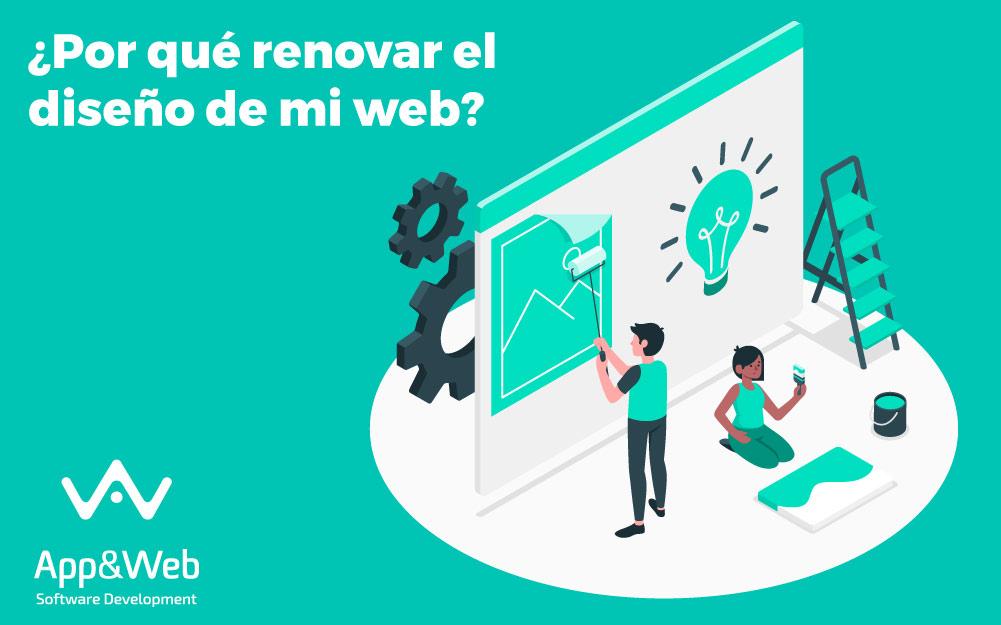 ¿Por qué renovar el diseño de mi web?